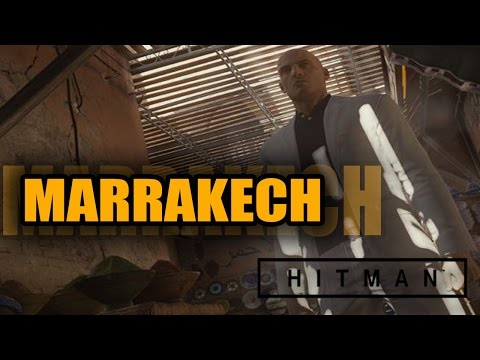 HITMAN 2016 - MARRAKECH - GAMEPLAY ESPAÑOL