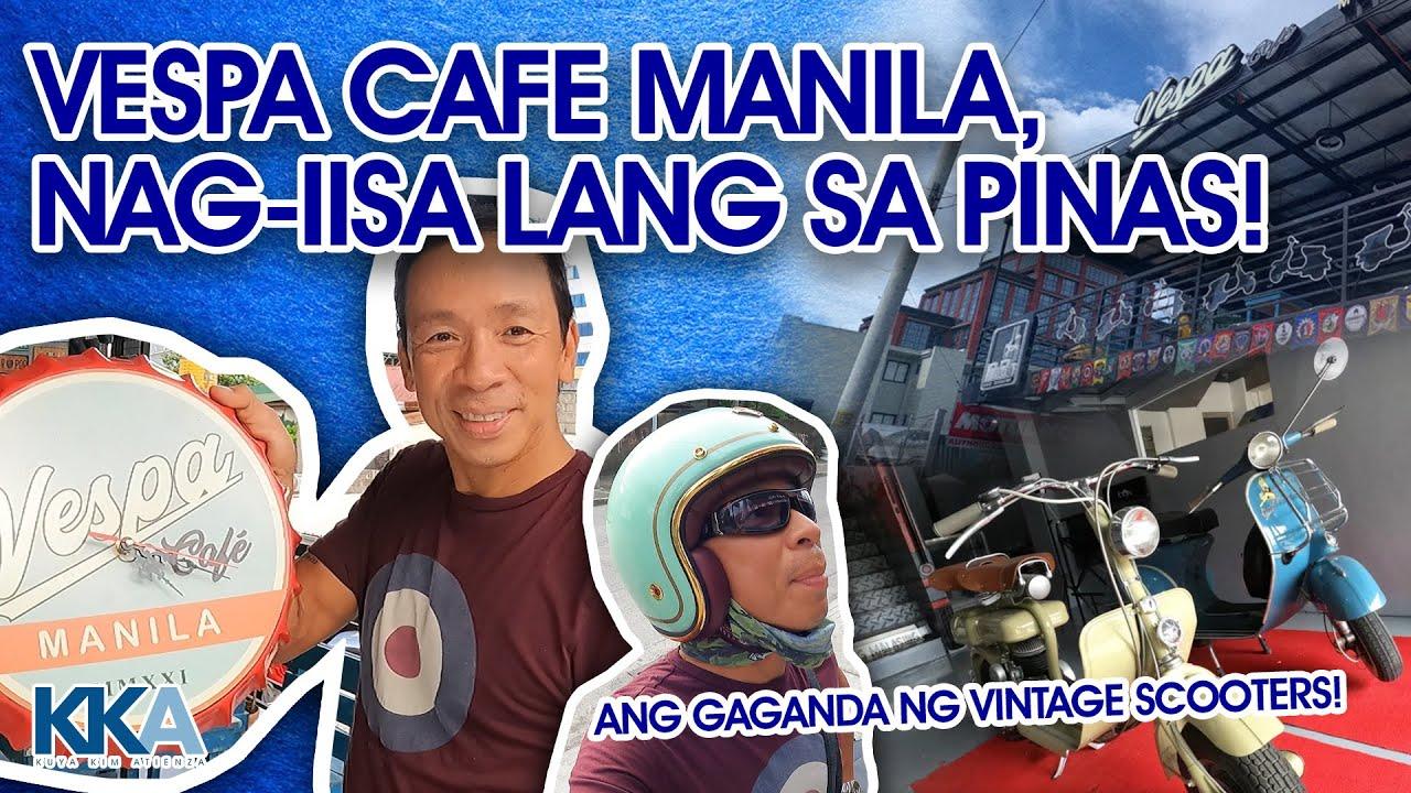 Download THE VESPA CAFE MANILA! NAG-IISA LANG SA PILIPINAS. | Kuya Kim Atienza Vlog 60