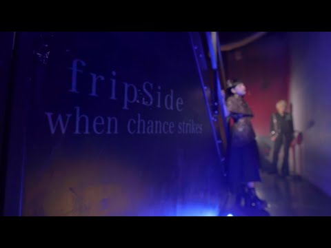 Youtube: when chance strikes / fripSide