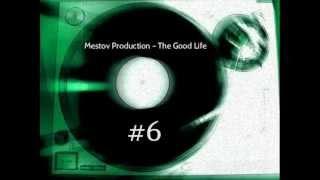 Baixar Mestov Production - The Good Life (#6 Beat)