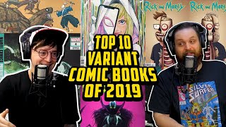 Counting Down 2019's Hottest Variant Comic Books // Top 10 Variant Issues