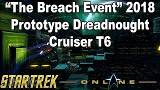 Star Trek Online - Enter the Breach Event 2018 - Prototype Dreadnought Cruiser T6