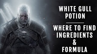 Witcher 3: Wild Hunt - White Gull ingredients and formula location