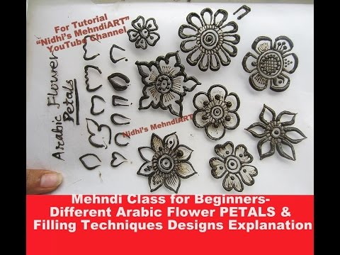 Mehndi Class for Beginners- Different Arabic Flower PETALS & Filling Techniques Designs Explanation
