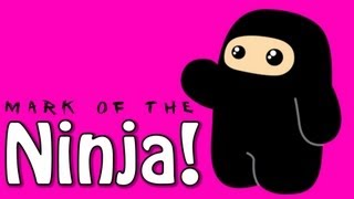 Monark é Ninja! - Mark of The Ninja
