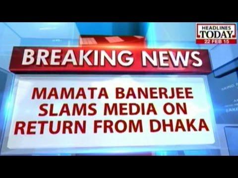 Mamata Lashes Out At Media After Returning From Dhaka