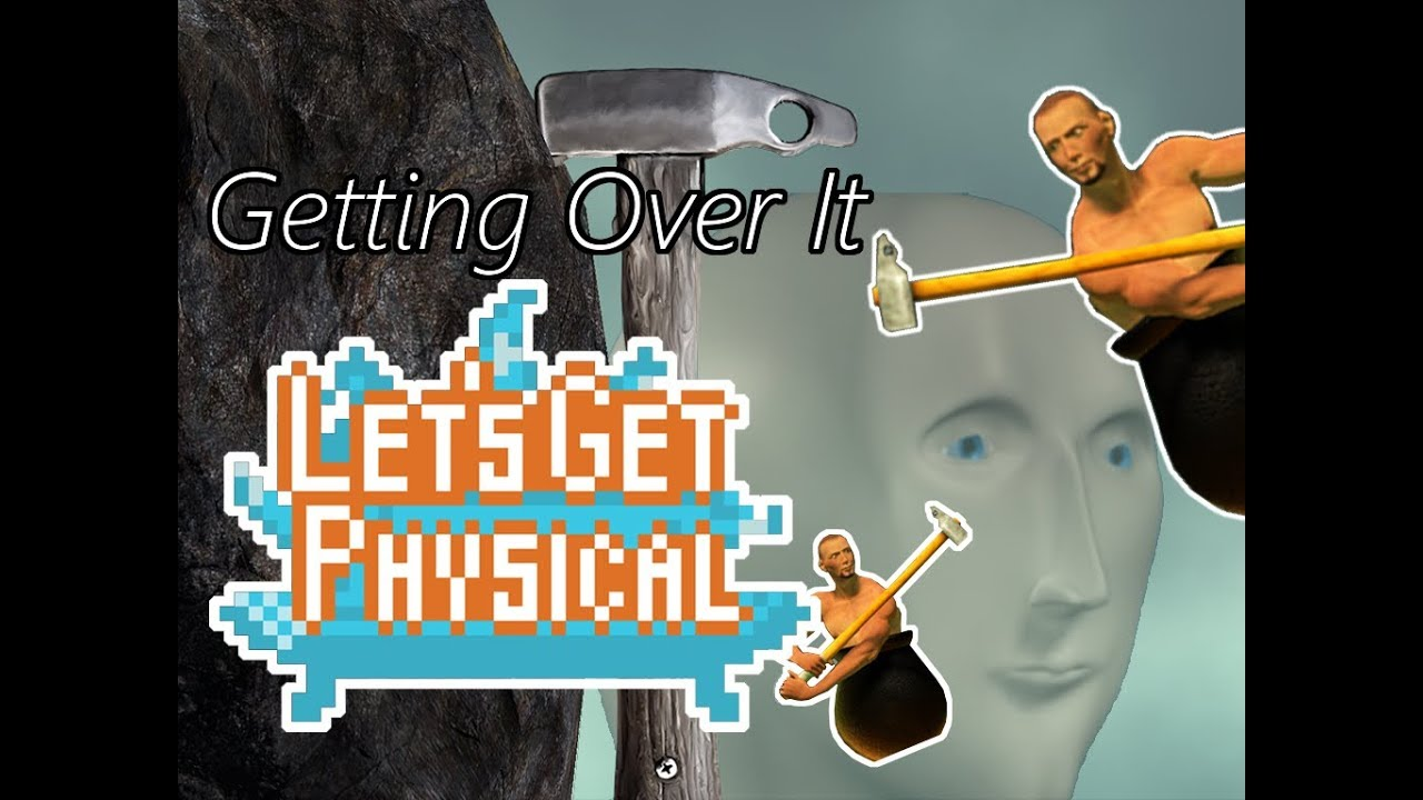 ☺Let's Get Physical: Getting Over It with Bennett Foddy☻