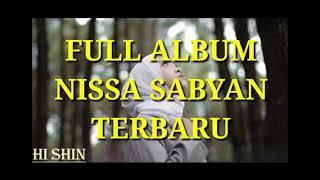 full album niisa sabyan 2019 mp3 Terbaru!!