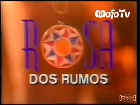 Rosa dos Rumos (abertura) - TV Manchete (1990)