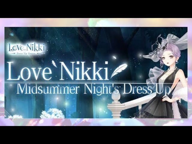 Love Nikki Midsummer Nights Dress Up Party!