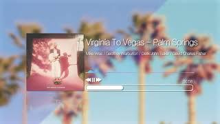 Virginia To Vegas - Palm Sprin…