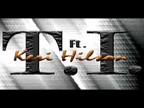 T.I. Ft Keri Hilson-GOT YOUR BACK Remix(dj villez)