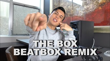 """Beatbox Remixing """"The Box"""" By Roddy Ricch - Spencer X"""