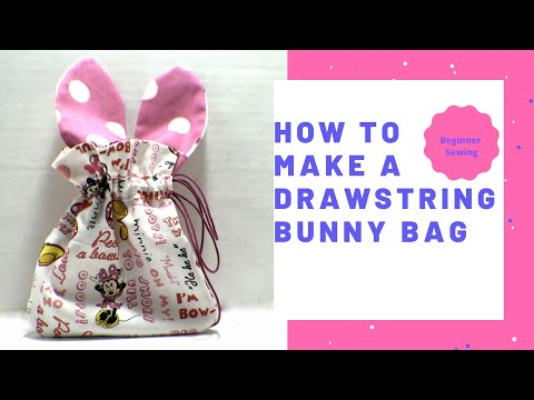 How to Make a Drawstring Bunny Bag