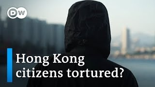 Is China torturing Hong Kong citizens crossing the border? | DW News