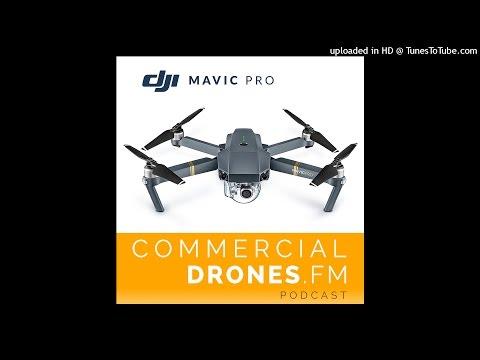 #016 - The DJI Mavic Pro: A Viable Commercial Drone Platform