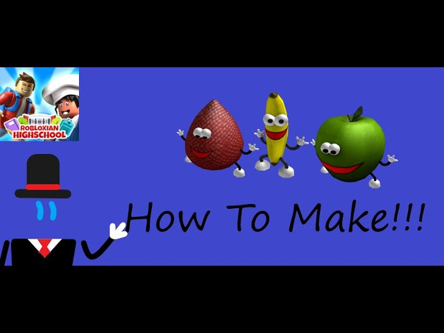 Roblox Straw Demon How To Create The Dancing Apple Strawberry Banana And Straw Demon In Robloxian Highschool Youtube