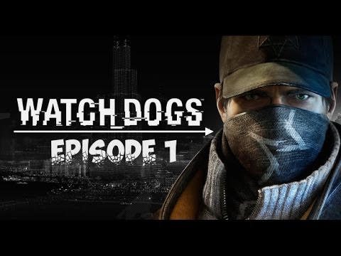 (The Birth of Revenge) Watch Dogs / Let's Play 1