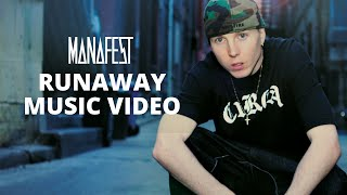 Watch Manafest Runaway video