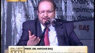 6. Ehl-i Beyt Sempozyumu | Prof. Dr. Haydar Baş'ın kapanış konuşması
