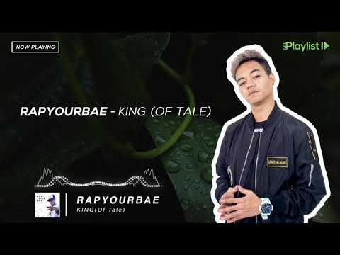 RAPYOURBAE - KING (OF TALE) | AUDIO