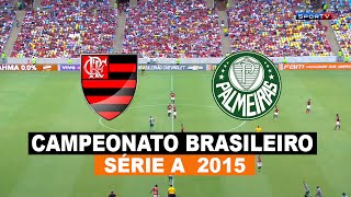 Gols - Flamengo 1 x 2 Palmeiras - Brasileirão 2015 - 06/12/2015 - Futebol HD
