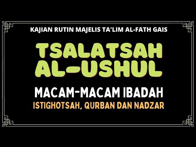 USHULUTS TSALATSAH : ISTIGHOTSAH KURBAN NADZAR