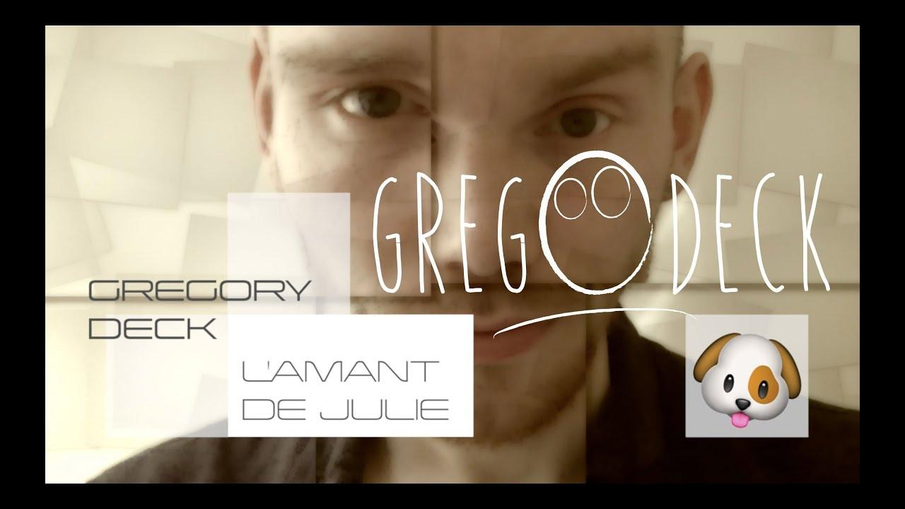 GREGODECK - L'AMANT DE JULIE (Video Lyrics)