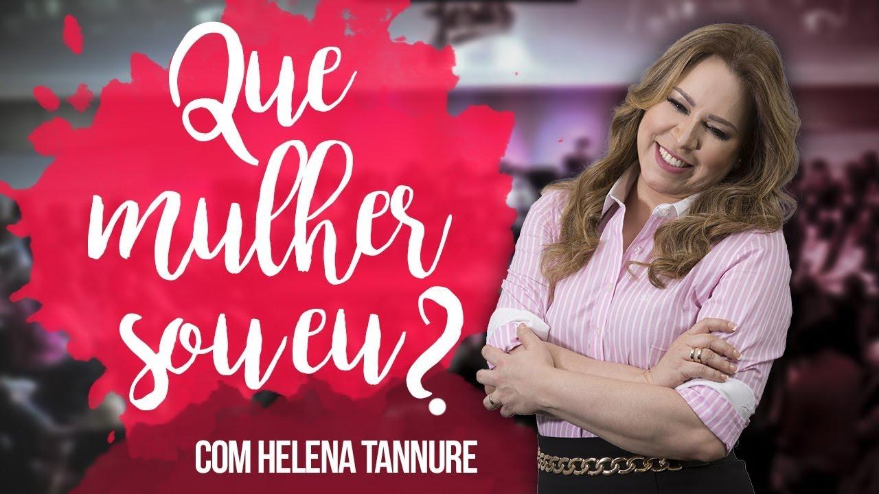 92c7b6500 Helena Tannure - Que mulher sou eu  - YouTube