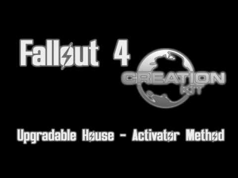 Fallout 4 Creation Kit – House Upgrades (Activator Method)