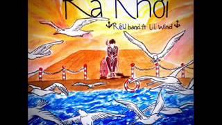 Ra Khơi (Rêu Band ft Lil Wind)