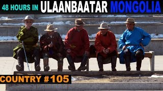 A Tourist's Guide to Ulan Bator, Mongolia, otherwise known as Ulaanbaatar