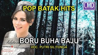 PUTRI SILITONGA - BORU BUHA BAJU [Official Music Video CMD RECORD]