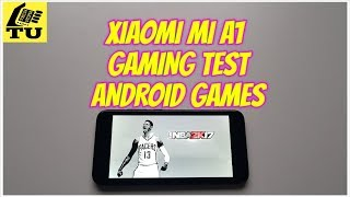 Xiaomi Mi A1 Gaming test/Games NBA 2K17/Bully/Asphalt/MC Versus/Bullet Force