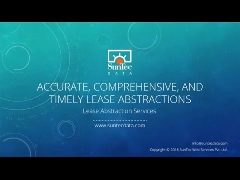 Lease Abstraction Services: Accurate, Comprehensive and Timely Lease Abstractions