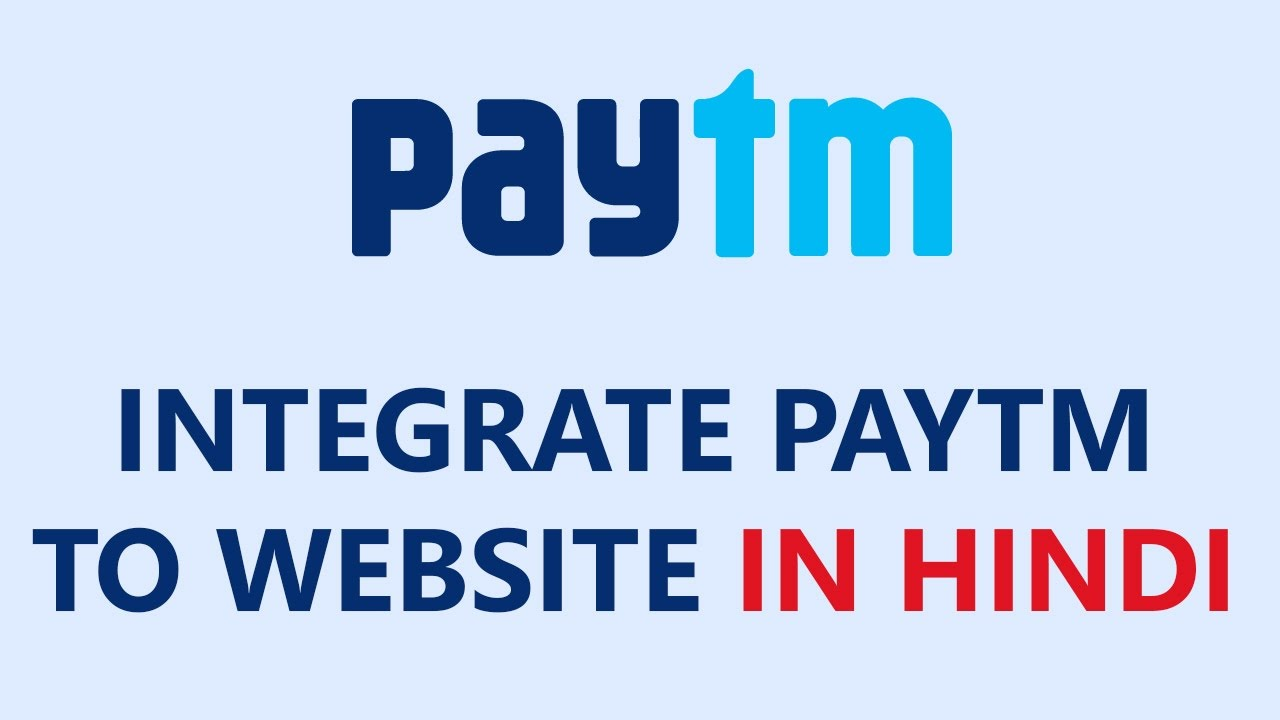 How To Integrate Paytm In Website In Hindi