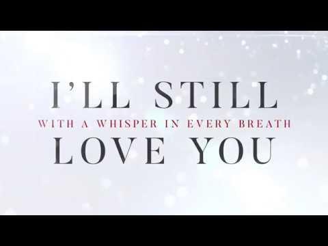 Geoffrey Andrews - I'll Still Love You (Official Lyric Video)