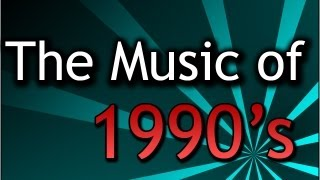 Remembering the 1990's Music