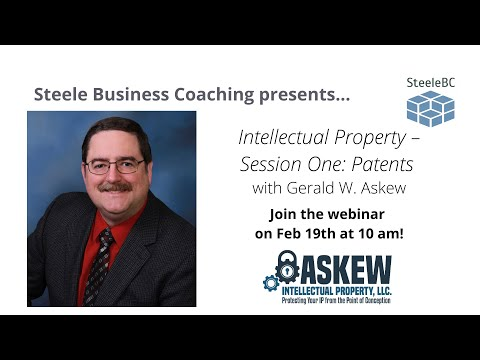 recorded-webinar:-intellectual-property-–-session-one:-patents-with-gerald-w.-askew