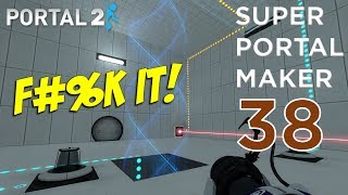 Super Portal Maker - I F#%KING GIVE UP ON THIS!! [#38] thumbnail