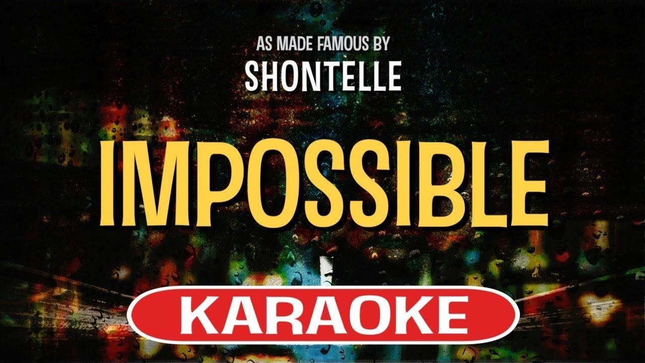 Impossible Shontelle Lyrics Youtube