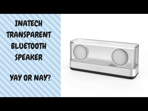 Transparent bluetooth speaker? Meet the Inateck offering