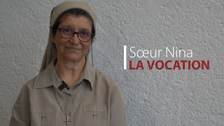La Vocation : Sœur Nina
