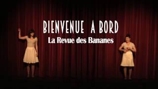 BIENVENUE A BORD - La Revue des Bananes