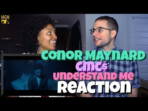 Conor Maynard & CMC$ - Understand Me | REACTION