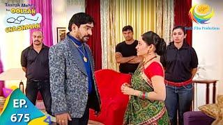 Taarak Mehta Ka Ooltah Chashmah - Episode 675 - Full Episode