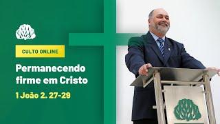 IPB Joinville - Culto - 25/10/2020 - Permanecendo firme em Cristo