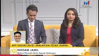 SPM 2018 –CALL OUT: AFF SUZUKI 2018 – MALAYSIA TETAP JUARA [12 DIS 2018]