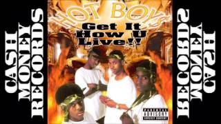 Hot Boy$ - Get It How U Live!!