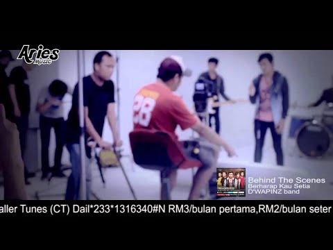 D'WAPINZ Band - Berharap Kau Setia (Behind the scenes MusicVideo)